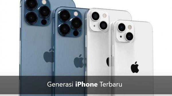 Generasi iPhone Terbaru